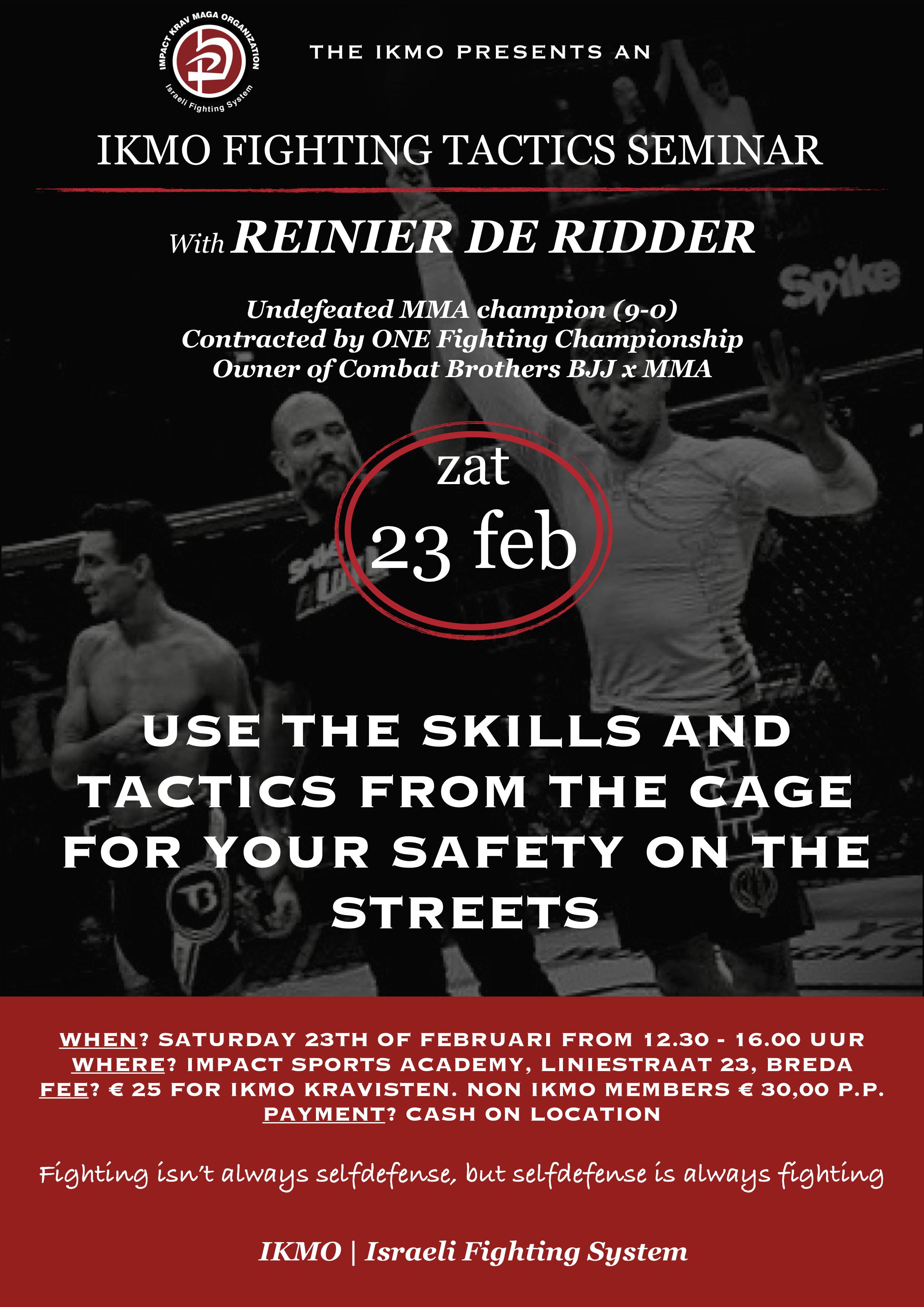 IKMO fighting tactics seminar MMA Reinier de Ridder